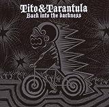 echange, troc Tito & Tarantula - Back Into the Darkness