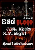 img - for Bad Blood: A Vampire Thriller (Spider Series #1) book / textbook / text book