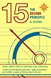 img - for The 15 Second Principle: Short, Simple Steps to Achieving Long-term Goals book / textbook / text book