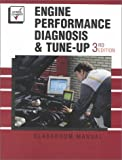 Engine Performance Diagnosis & Tune Up (3rd Edition)