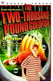 The Two-Thousand-Pound Goldfish (Harper Trophy Books) (0064408558) by Byars, Betsy