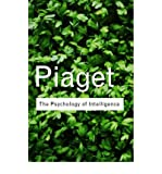 The Psychology of Intelligence (Routledge Classics) (0415254019) by Piaget, Jean