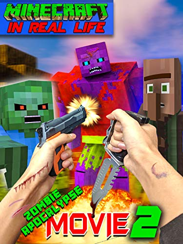 Minecraft in Real Life - Zombie Apocalypse Movie 2 on Amazon Prime Video UK