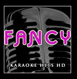 Fancy (Karaoke) [In the Style of Iggy Azalea & Charli Xcx]