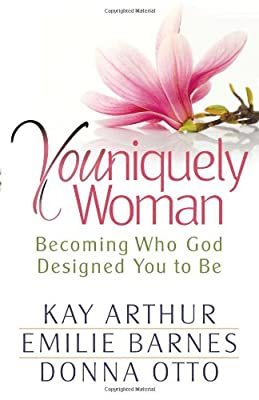 Youniquely Woman: Becoming Who God Designed You to Be