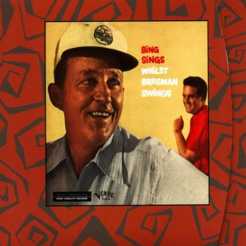 Bing Crosby - Bing Sings Whilst Bregman Swings - Zortam Music