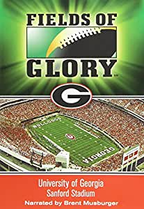 Fields of Glory: University of Georgia - Sanford Stadium