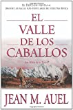 Jean M. Auel El Valle de los Caballos = The Valley of the Horses (Earth's Children (Paperback))