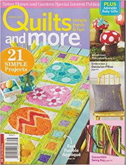 Better Homes And Gardens Quilts And More Magazine Spring