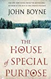 John Boyne The House of Special Purpose