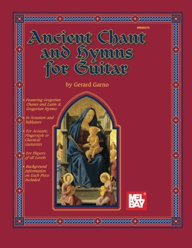 Mel Bay Ancient Chant and Hymns For Guitar
