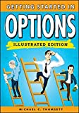 img - for Getting Started in Options by Michael C. Thomsett (2013-03-04) book / textbook / text book