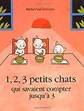 """Afficher """"1, 2, 3, petits chats qui savaient compter jusqu'à 3"""""""
