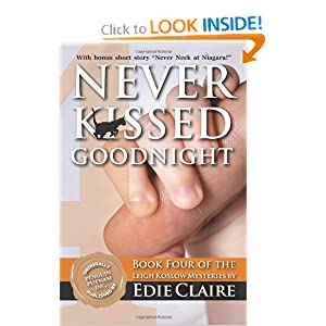 Never Kissed Goodnight: A Leigh Koslow Mystery (Volume 4) Edie Claire
