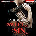 Sweet as Sin: Bad Habit, Book 1 (       UNABRIDGED) by J. T. Geissinger Narrated by Teri Clark Linden
