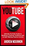 YouTube: Ultimate YouTube Guide To Bu...