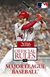 2016 Official Rules of Major League B...