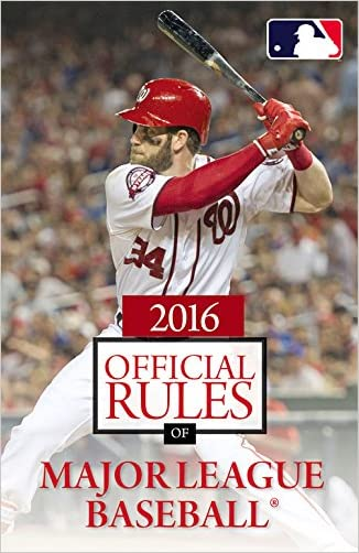 2016 Official Rules of Major League Baseball written by Triumph Books