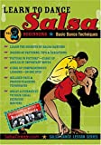 Salsa Crazy Presents: Learn to Salsa Dance, Volume 2: Salsa Dancing Guide for Beginners