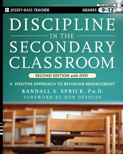 Discipline in the Secondary Classroom: A Positive...