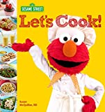 img - for Sesame Street Let's Cook! book / textbook / text book