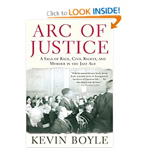 Arc of Justice: A Saga of Race, Civil Rights, and Murder in the Jazz Age by