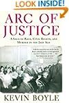 Arc of Justice: A Saga of Race, Civil...