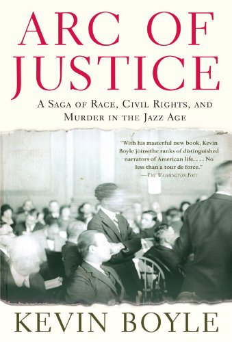 Arc of Justice: A Saga of Race, Civil Rights, and Murder...