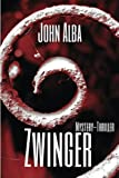 img - for Zwinger: Mystery-Thriller (Wiederg nger) (Volume 1) (German Edition) book / textbook / text book