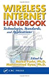img - for Wireless Internet Handbook: Technologies, Standards, and Applications (Internet and Communications) book / textbook / text book