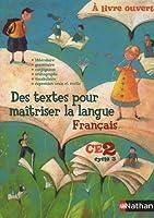 Des textes pour maîtriser la langue français CE2 cycle 3