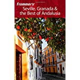 Frommer's Seville, Granada and the Best of Andalusiaby Danforth Prince