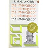 The Interrogationby J.M.G. Le Cl�zio