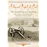 Stay and Fight it Out: The Second Day at Gettysburg, July 2, 1863, Culp's Hill and the North End of the Battlefield (Emerging Civil War Series)