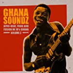 Ghana Soundz Volume 2 Afro-Beat, Funk...