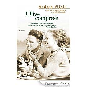 Olive comprese (Garzanti Narratori)