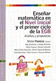 img - for Ensenar Matematica en el Nivel Inicial y el Primer Ciclo de la Egb: Anlisis y Propuestas (Spanish Edition) book / textbook / text book