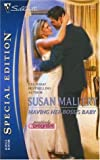 Having Her Boss's Baby (Silhouette Special Edition) (0373247591) by Mallery, Susan