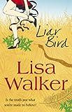 Liar Bird by Lisa Walker