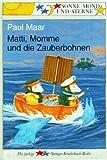 Matti, Momme und die Zauberbohnen. ( Ab 6 J.). Sonne, Mond und Sterne (3789105449) by Paul Maar