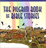 The Pilgrim Book of Bible Stories (0829814876) by Water, Mark