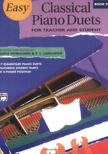 Easy Classical Piano Duets for Teacher and Student, Book...