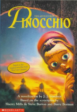 The Adventures of Pinocchio: A Novelization, J. J. GARDNER, CARLO COLLODI