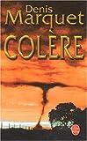 echange, troc Denis Marquet - Colère