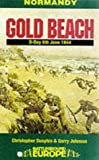 Normandy: Gold Beach - Inland from King, June 1944 (Battleground Europe) (0850526612) by Dunphie, Christopher
