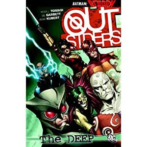 Outsiders: The Deep (Outsiders (DC Comics Unnumbered)) Peter Tomasi, Lee Garbett, Adam Kubert and John Dell