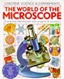 The World of the Microscope (Science & Experiments Series) (0746002890) by Corinne Stockley