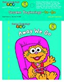 Sesame Beginnings to Go: Away We Go (0375828753) by Tabby, Abigail