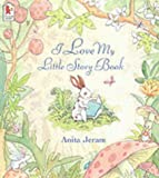 Anita Jeram I Love My Little Storybook