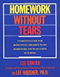 Homework Without Tears (0062731327) by Canter, Lee